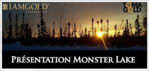 Présentation Monster Lake